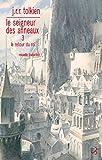 Le Seigneur des anneaux - nouvelle traduction (Tome 3) - Le Retour du Roi: Le Retour du Roi