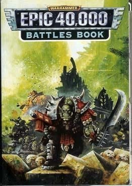 Battles Book (Warhammer Epic 40,000) by Chambers, Andy (1997) Paperback