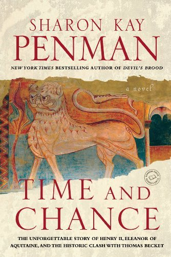 Time and Chance: A Novel (Ballantine Reader's Circle) by Sharon Kay Penman (2003-02-04)