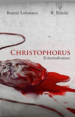 Buchseite und Rezensionen zu 'Christophorus: Kriminalroman' von Beatrix Lohmann