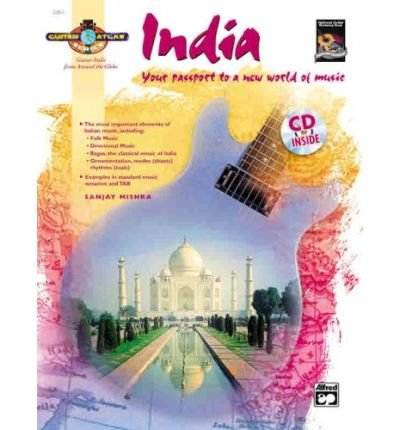 Guitar Atlas India: Your Passport to a New World of Music, Book & CD (National Guitar Workshop) (Paperback) - Common