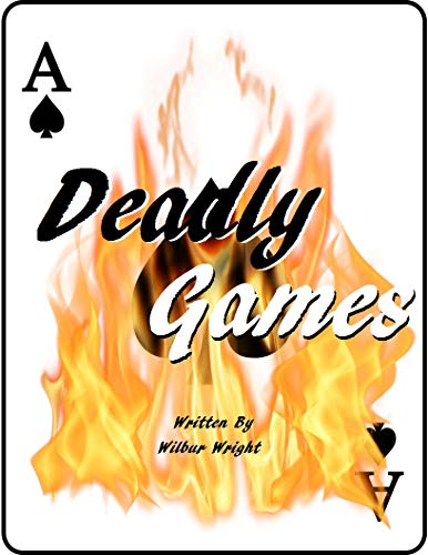 Deadly Games (English Edition)