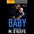 Baby, Come Back: A Bad Boy Secret Baby Romance