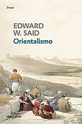 Orientalismo / Orientalism (Spanish Edition) by Edward W. Said (2016-05-24)