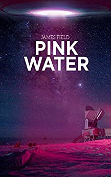 Pink Water (The Cloud Brothers Book 2) by [Field, James]