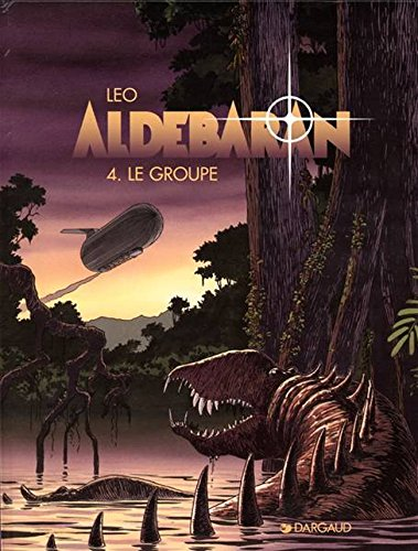 Aldebaran, tome 4 : Le Groupe