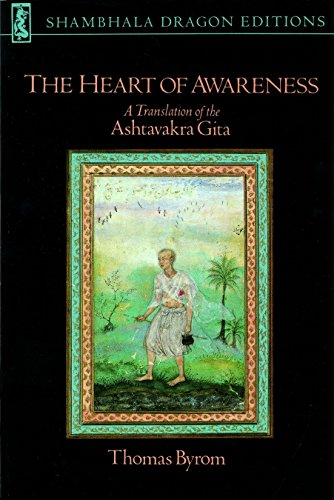 The Heart Of Awareness: A Translation of the