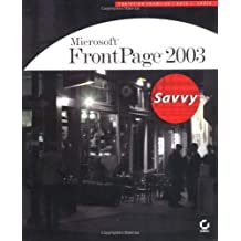 Microsoft FrontPage 2003 Savvy by Christian Crumlish (2003-12-12)