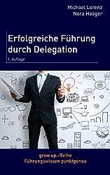 Erfolgreiche Führung durch Delegation