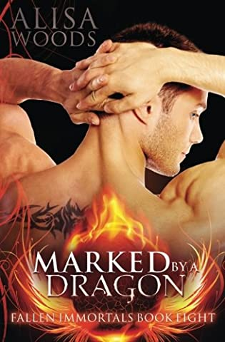 Marked by a Dragon (Fallen Immortals 8): Volume