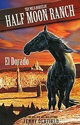 1: El Dorado (Wild Horses)