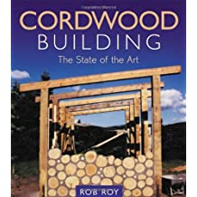 [CORDWOOD BUILDING] by (Author)Roy, Robert L. on Sep-30-03