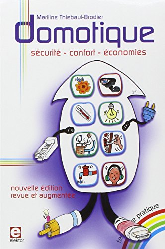 Domotique : scurit, confort, conomies