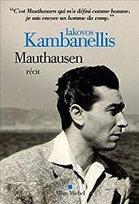 Mauthausen par Iakovos Kambanellis