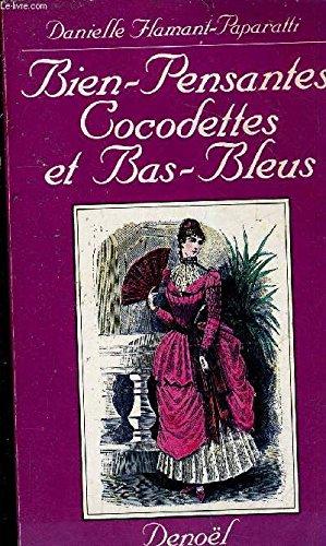 Bien Pensantes Cocodettes Et Bas Bleus