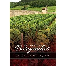 [( My Favorite Burgundies By Coates, Clive ( Author ) Hardcover Nov - 2013)] Hardcover