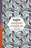Telecharger Livres Paris des amateurs de litterature (PDF,EPUB,MOBI) gratuits en Francaise