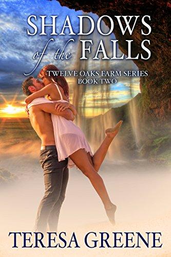 Shadows of the Falls (Twelve Oaks Farm Series Book 2) (English Edition)