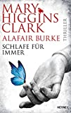 Schlafe für immer: Thriller (Laurie-Moran-Serie, Band 4) - Mary Higgins Clark
