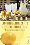 Limonadenrezepte für Zitronentage: Jeder Tag verdient seine Chance