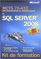 MCTS 70-432 : Implémentation et maintenance de SQL Server 2008