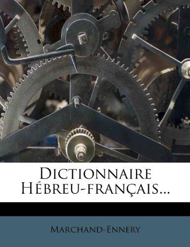 Dictionnaire Hébreu-français... par  Marchand-Ennery