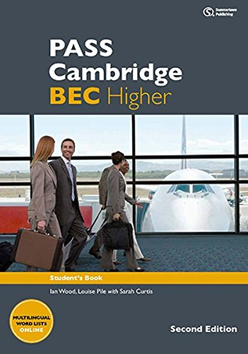 PASS Cambridge BEC, Higher. 2nd Ed.: Student's Book m. 2 Audio-CDs