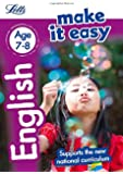 English Age 7-8: New Edition (Letts Make It Easy - New Curriculum)