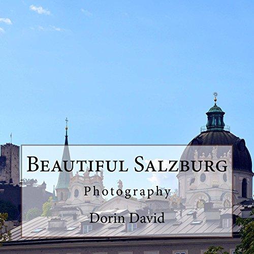 Beautiful Salzburg: Photography (Beautiful Places Book 17) (English Edition) (Hohensalzburg Castle)