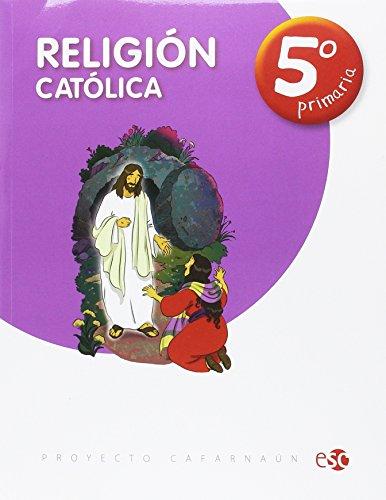 RELIGION CATOLICA 5º PRIMARIA - 9788480774987 por Editora Social y Cultural