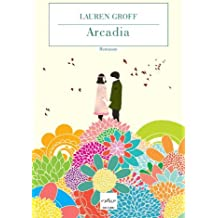 Arcadia (Italian Edition)