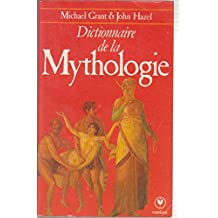 Dictionnaire de la mythologie (Collection Marabout université)