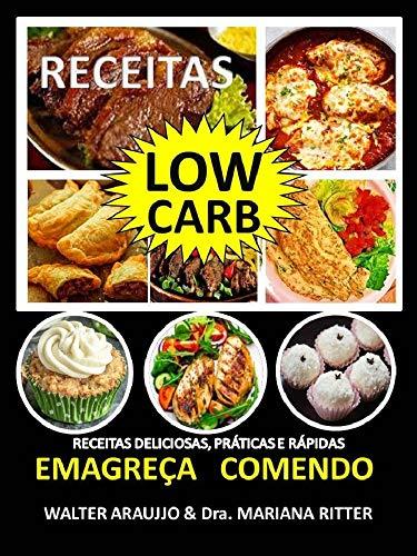RECEITAS LOW CARB EMAGREÇA COMENDO (Portuguese Edition)