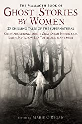 The Mammoth Book of Ghost Stories by Women (Mammoth Books) (English Edition)
