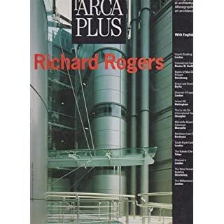 L'Arca Plus 18: Richard Rogers