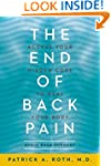 The End of Back Pain: Access Your Hid...