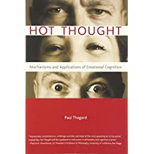 Hot Thought – Mechanisms and Applications of Emotional Cognition