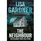 The Neighbour by Lisa Gardner (2009-07-23)