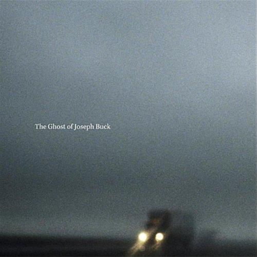 The Ghost of Joseph Buck -