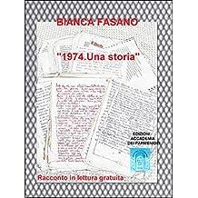 """""""1974. Una storia."""": Un vecchio racconto in lettura gratuita."""