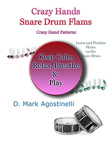 Crazy Hands - Snare Drum Flams: Crazy Hand Patterns (English Edition)