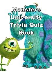 Monsters University Trivia Quiz Book
