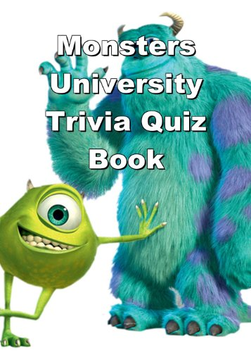 Monsters University Trivia Quiz Book (English Edition) (University Mike Monsters)