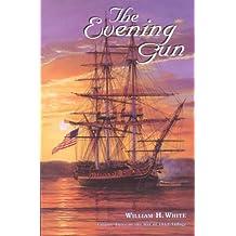 The Evening Gun (War of 1812 Trilogy, Volume 3)
