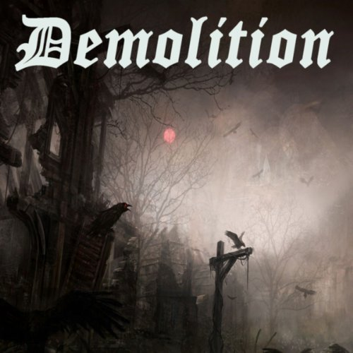 Demolition (The Best Hardcore, Hardstyle, Hardjump, Gabber, Hardtech, Hardhouse, Oldschool, Early Rave & Schranz Compilation)