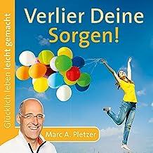 Verlier Deine Sorgen! (Audio-CD)