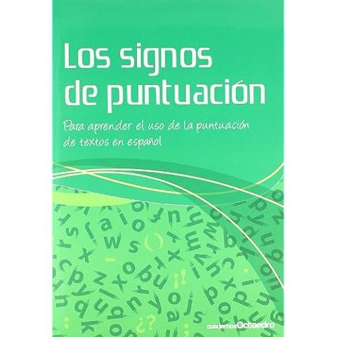 Los signos de puntuación: Para aprender el uso de la puntuación de textos en español (Cuadernos)