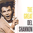 The Great Del Shannon