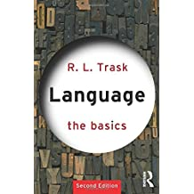 Language: The Basics by R.L. Trask (1999-03-18)