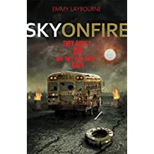 Sky on Fire (Monument 14 Trilogy 2)